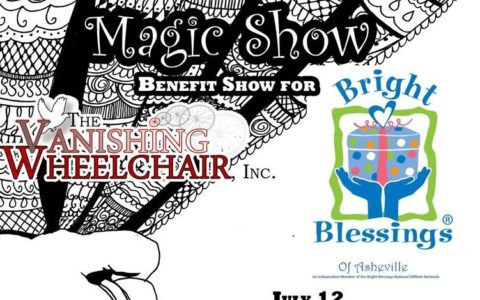 Bright Blessings of Asheville Live Your Dreams Magic Show